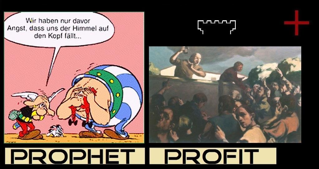 picture: http://www.manfred-gebhard.de/ProphetProfitWachtturm1a.jpg