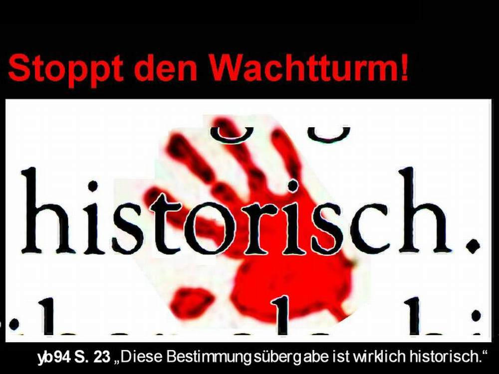 picture: http://www.manfred-gebhard.de/StopptWachtturm4.jpg